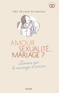 Amour, sexualité… mariage ? Lumière sur le mariage d'amour