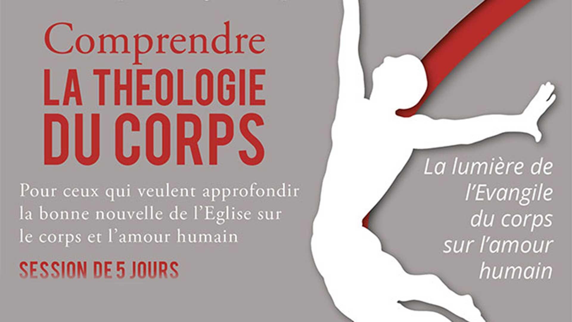 Session «Comprendre la théologie du corps» (TDC)