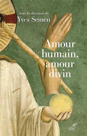 Couverture d'ouvrage: Amour humain, amour divin
